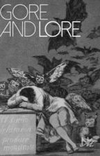 gore and lore • poems  by heynay23