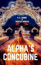 The Alpha's concubine (Girl x Werewolf) by The-Scrivener