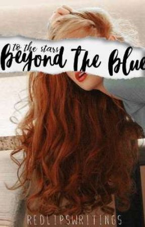 To the stars beyond the blue || B. Hargrove by redlipswritings