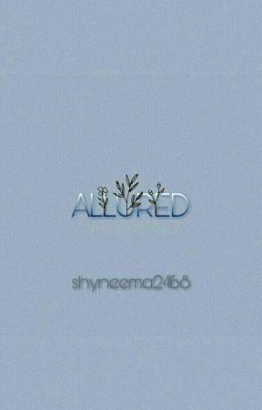 Allured by Shyneema2468