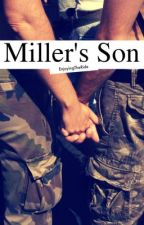 Miller's son [BoyxBoy] by EnjoyingTheRide