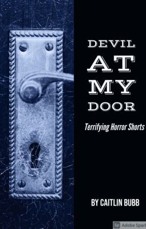 Devil At My Door by Brooklyngirl1026
