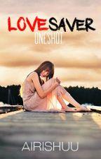 Lovesaver by Airishuu