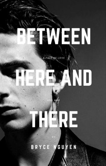 Between Here and There