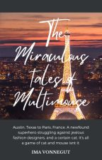 The Miraculous Tales of Multimouse by Catnoirxladybug07
