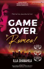 Game Over, Romeo! by karyaseni2u