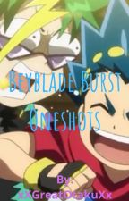 Beyblade Burst Oneshots by xXGreatOtakuXx