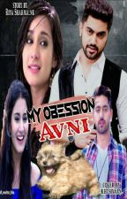 My Obsession Avni by RiyaSharma_nk