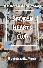 Broken Hearts Club (Hanahaki Short Story)  by Selcouth_Minds