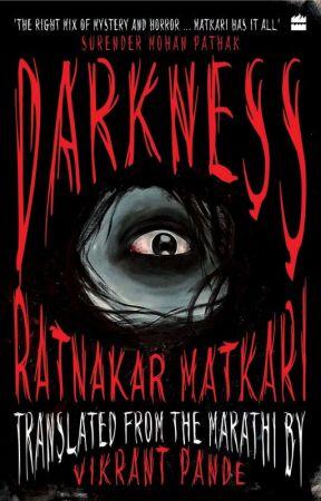 Darkness - Ratnakar Matkari   Vikrant Pande by HarperCollinsIndia