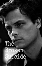 The Broken Suicide by _theunknowngirlstory