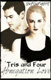 Tris and Four - Abnegation Love by sixfourgent