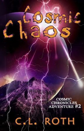 COSMIC CHAOS by CLRoth