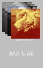 BAD LIAR ↬ p.parker by hollandhoarder