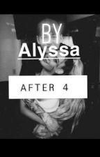 AFTER 4 by krystal_Alyssa_patel