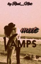 Meet The Vamps (deutsch) by Real_Nat