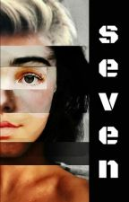 Seven (Completed) by sophia_vl