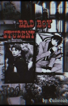 Bad Boy Student by Eulissah