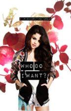 Who Do I Want? (Luke H./Niall H./ Selena G. Fan Fic.) by tildeeele