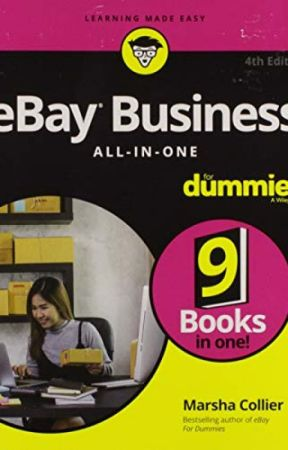 Ebay Business All In One For Dummies Pdf By Marsha Collier Ebay Business All In One For Dummies Pdf Part1 Wattpad