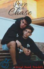 Love A Chase (BxB) by Literal_Band_TrashFL