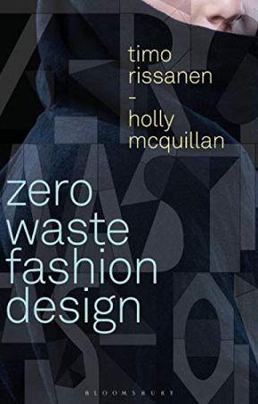 Zero Waste Fashion Design Pdf By Timo Rissanen Zero Waste Fashion Design Pdf Part1 Wattpad