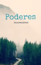 Poderes by Superwolf2436
