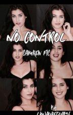 No Control - Camren fic by LMjaureguiii96