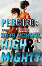 Percico: From Highschool to High and Mighty by SuperwholockPJO