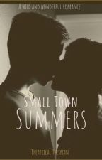 Small Town Summers by Theatrical_Thespian