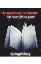 The Guidebook Of Pleasure by Ragdollking