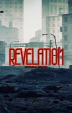 Revelation (Series) by Bee90s