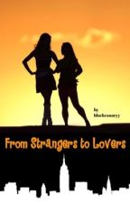From Strangers to Lovers (Lesbian Stories) by blackcanaryy