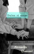 Dulce și amar by Capsuu