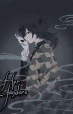 Her yandere~ (Giyuu tomioka X Reader) by JustALonelyWEEB