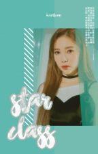 ○ STAR CLASS. ᶜᵒ⁻ᵉᵈ ˢᵘʳᵛᶦᵛᵃˡ ᵃᶠ  by iwantwoo