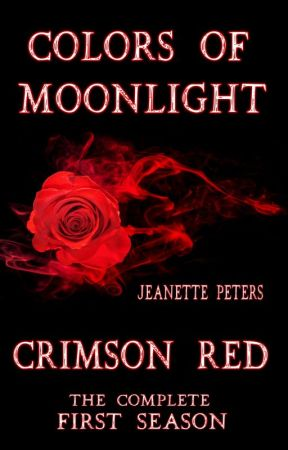 Preview: Crimson Red - The first season of the Colors of Moonlight series by Avery_Goodwin
