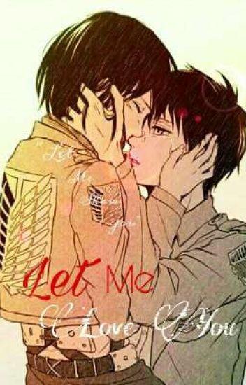 Let Me Love You (EreMika)