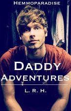 Daddy Adventures [Hemmings, EDITING] by Hemmoparadise