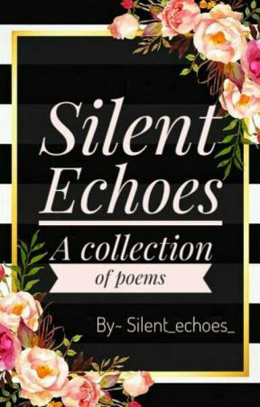 Silent Echoes by Silent_echoes_