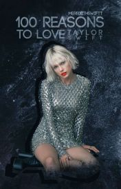 100 Reasons to Love Taylor Swift by meredithswiftt