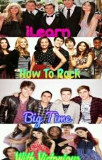 iLearn How To Rock Big Time With Victorious(BTR,How To Rock, iCarly, Victorious) by cutelittlecookie99