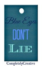 Blue Eyes Don't Lie [You Me At Six] by CompletelyCreative