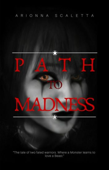 Path To Madness