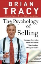 The Psychology of Selling [PDF] by Brian Tracy by suxykema93550