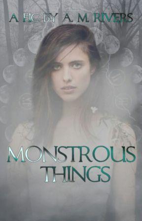 Monstrous Things (Hemlock Grove) by AMRivers