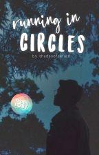 Running in Circles ✓ by jadefromsaturn