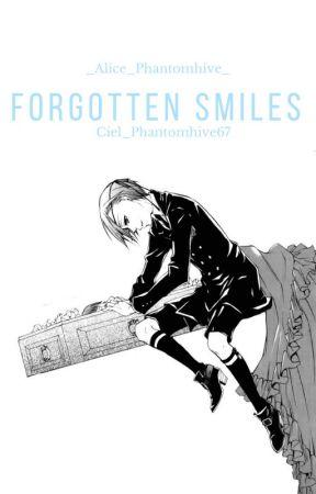 Forgotten Smiles(Ciel X OC) by Ciel_phantomhive67