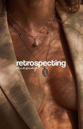 RETROSPECTING (minsung) by bubbletaey