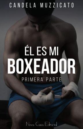 Él es mi boxeador © {Saga Damon #1} DISPONIBLE EN FÍSICO by leluMuzzi